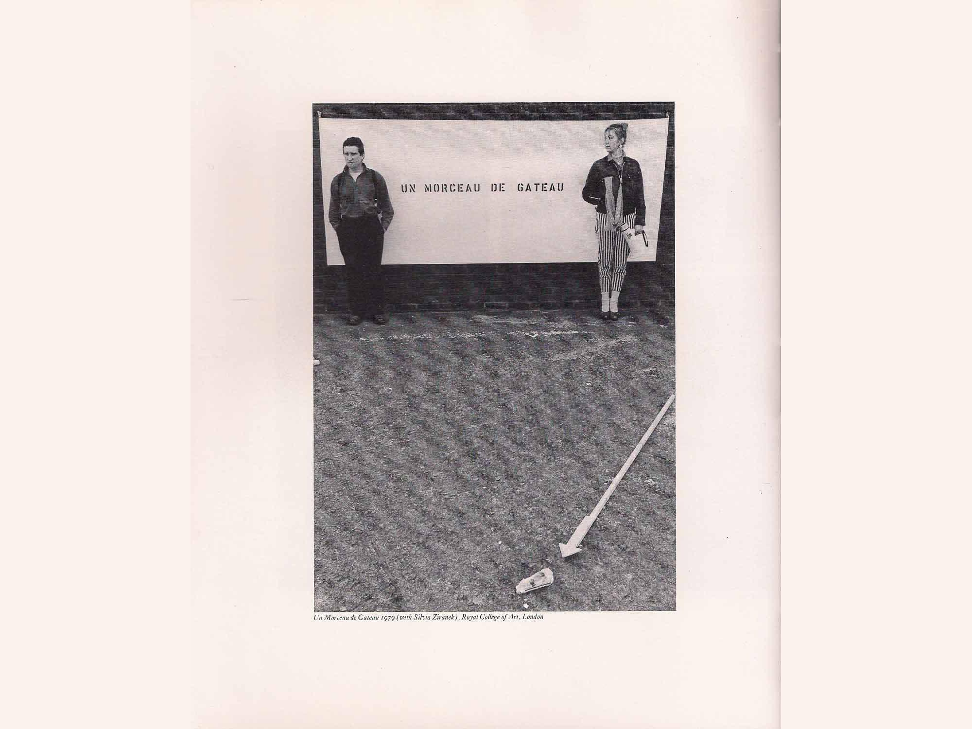 Silvia Ziranek, Un Morceau de Gateau, (1979). With Bruce Mclean, Inside Out, Royal College of Art, London.